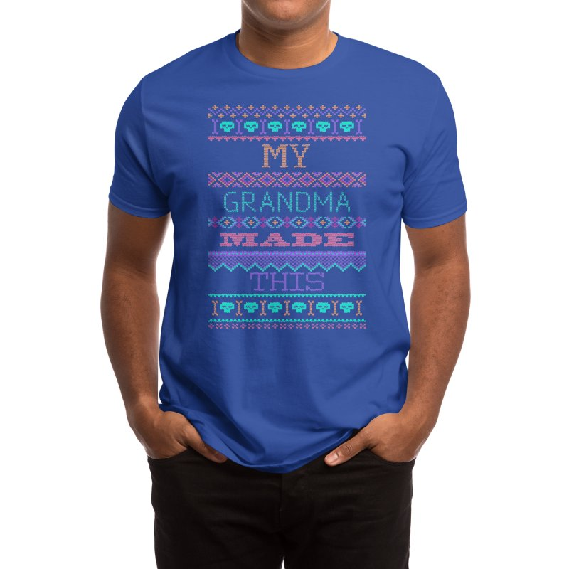 My Grandma Made This Men's T-Shirt by Threadless Artist Shop