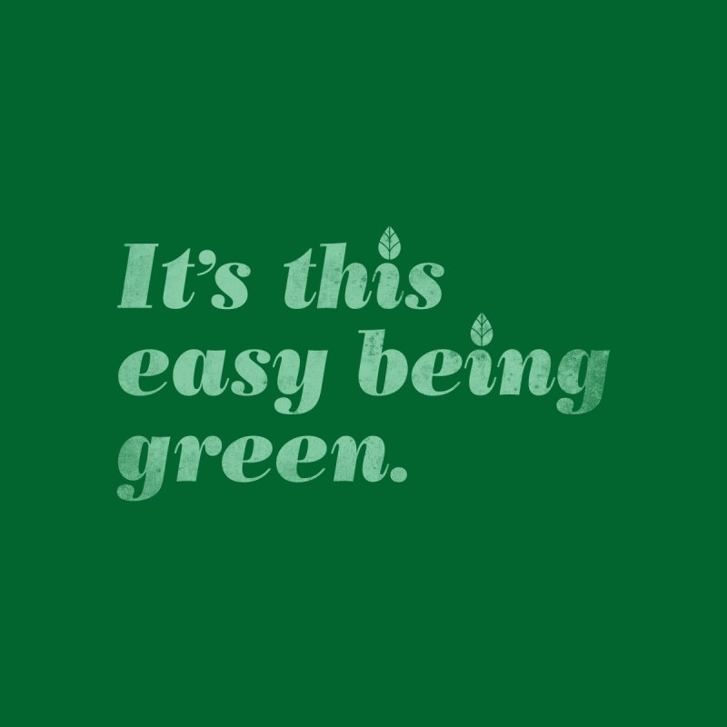 It's this easy being green. Accessories Phone Case by Threadless Artist Shop