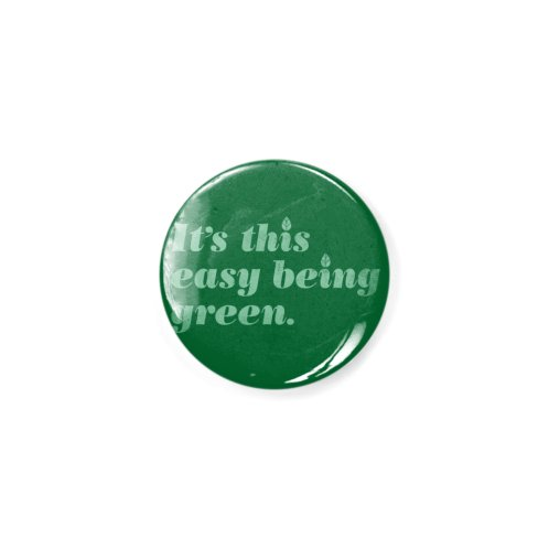 image for It's this easy being green.