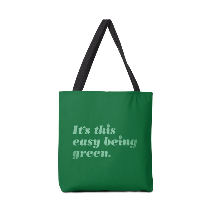 It's this easy being green. Accessories Bag by Threadless Artist Shop