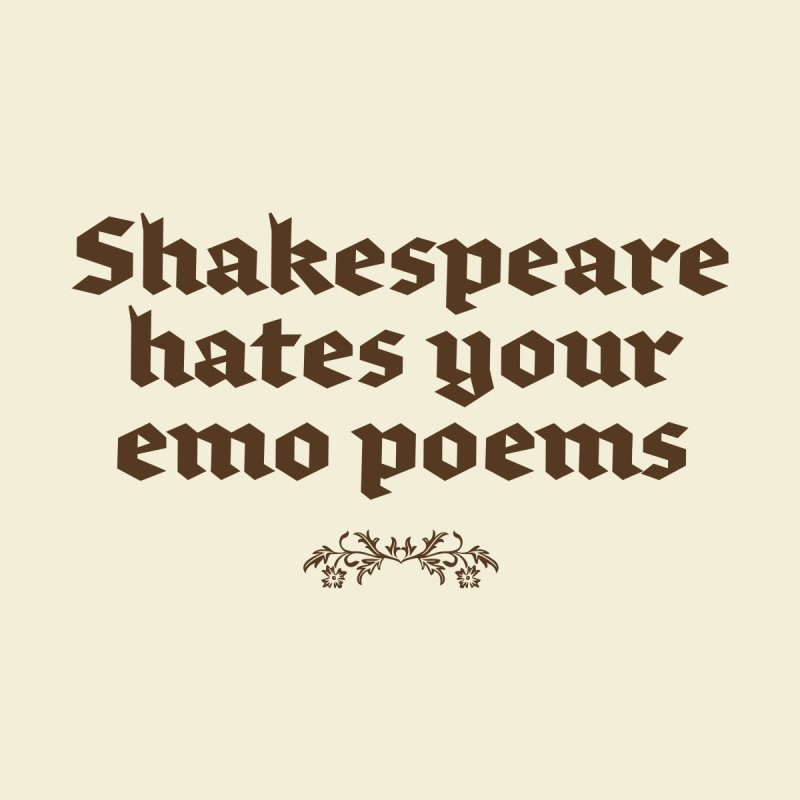 Shakespeare hates your emo poems Accessories Bag by Threadless Artist Shop
