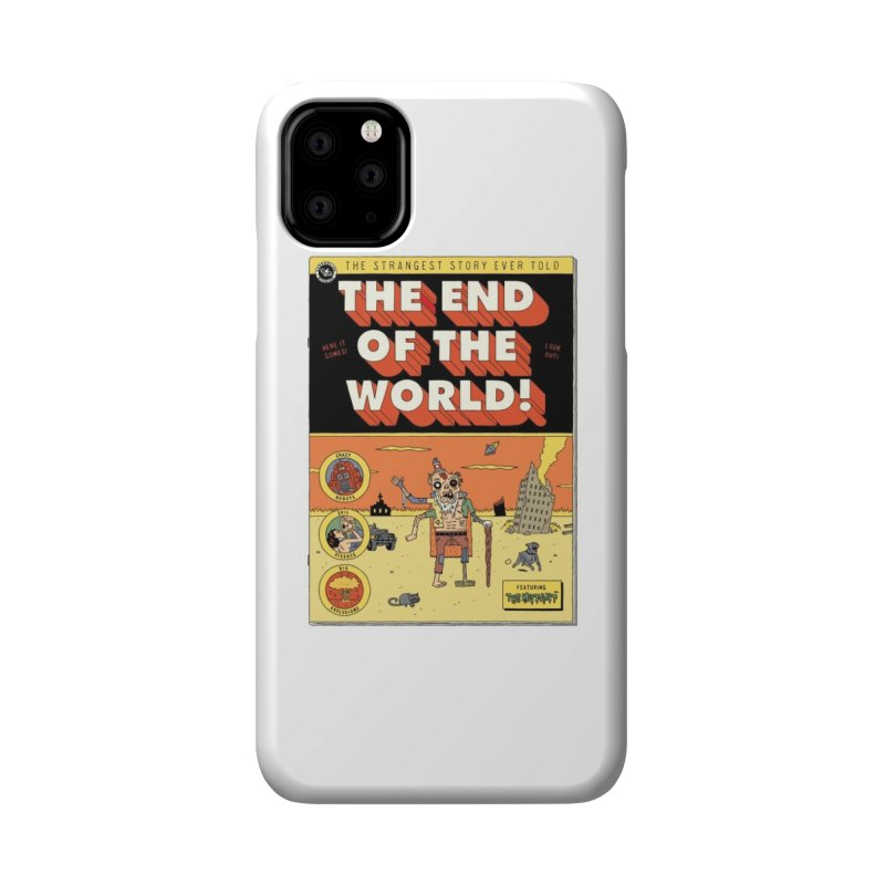 The End Of The World Accessories Phone Case by Threadless Artist Shop
