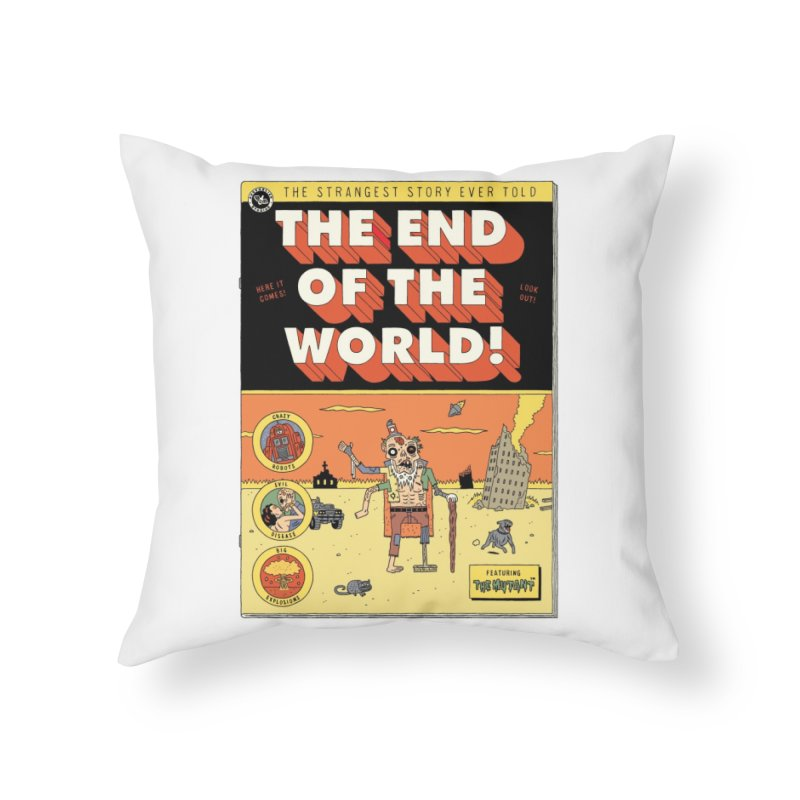 The End Of The World Home Throw Pillow by Threadless Artist Shop