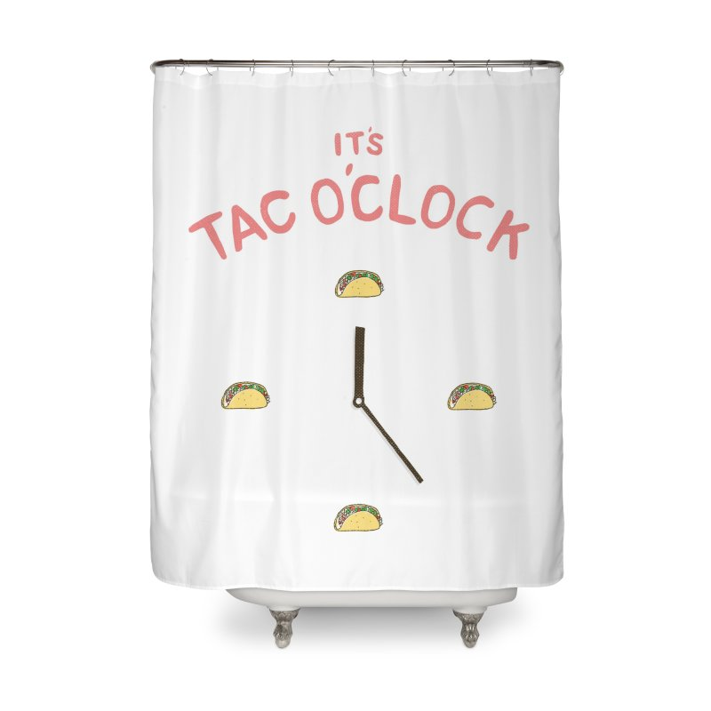 TacO'Clock Home Shower Curtain by Threadless Artist Shop