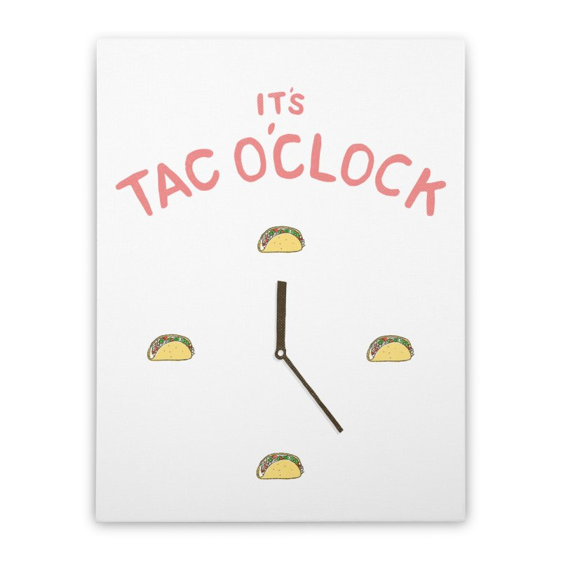 TacO'Clock Home Stretched Canvas by Threadless Artist Shop