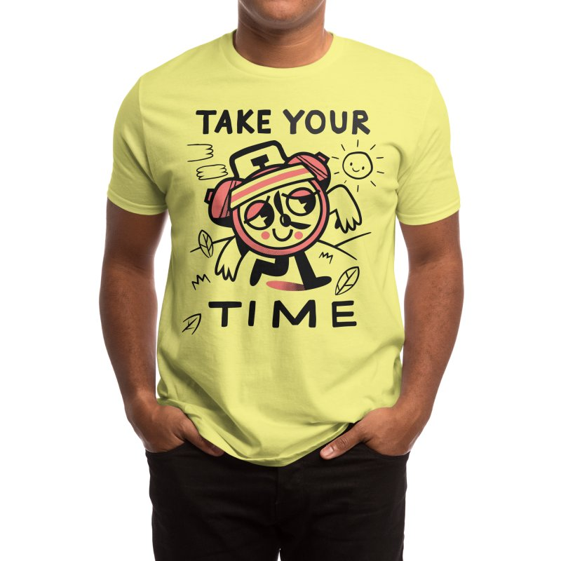 Take Your Time Men's T-Shirt by Threadless Artist Shop