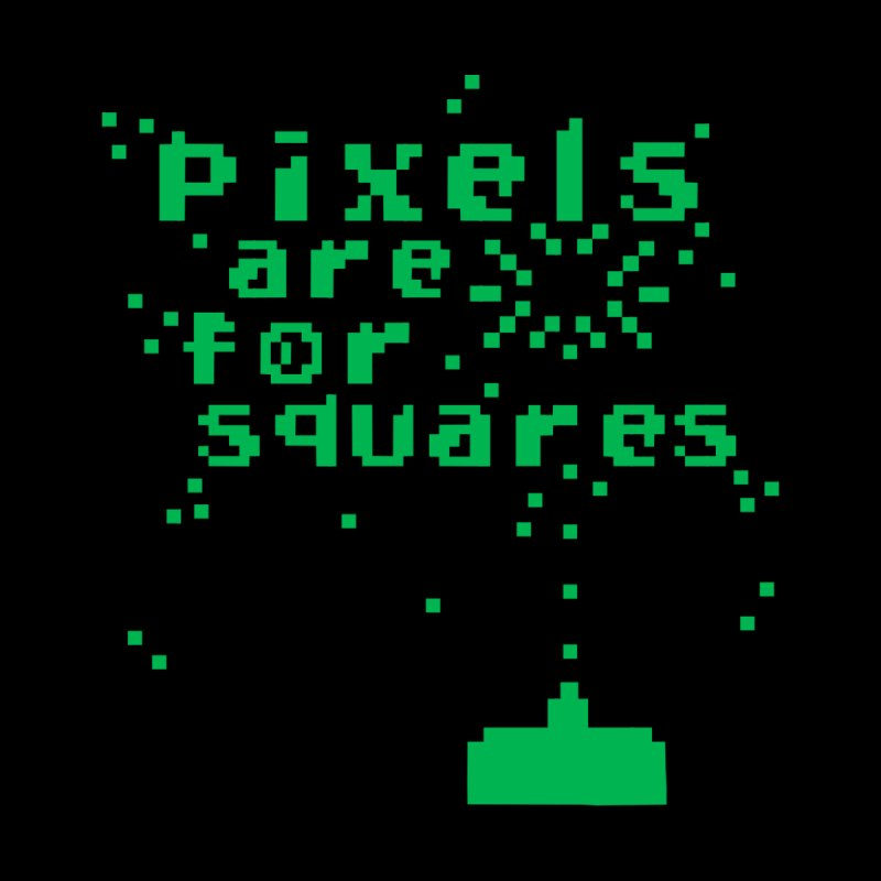 Pixels Are For Squares Men's T-Shirt by Threadless Artist Shop