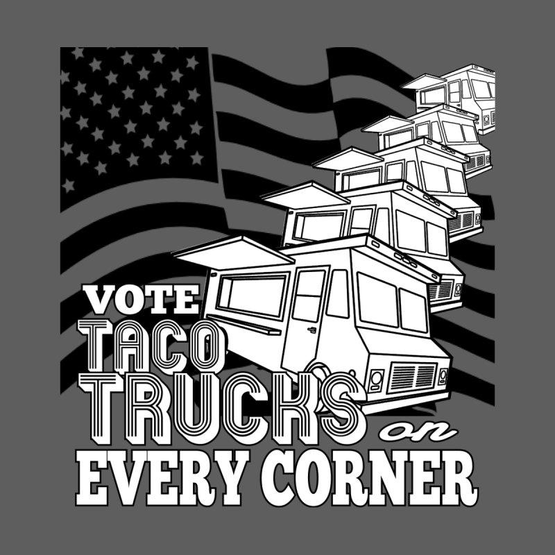 Vote Taco Trucks on Every Corner Men's T-Shirt by Threadless Artist Shop