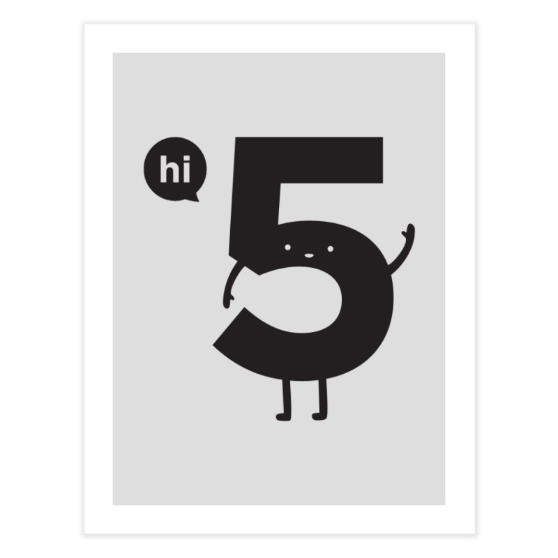 Hi 5 Home Fine Art Print by Threadless Artist Shop
