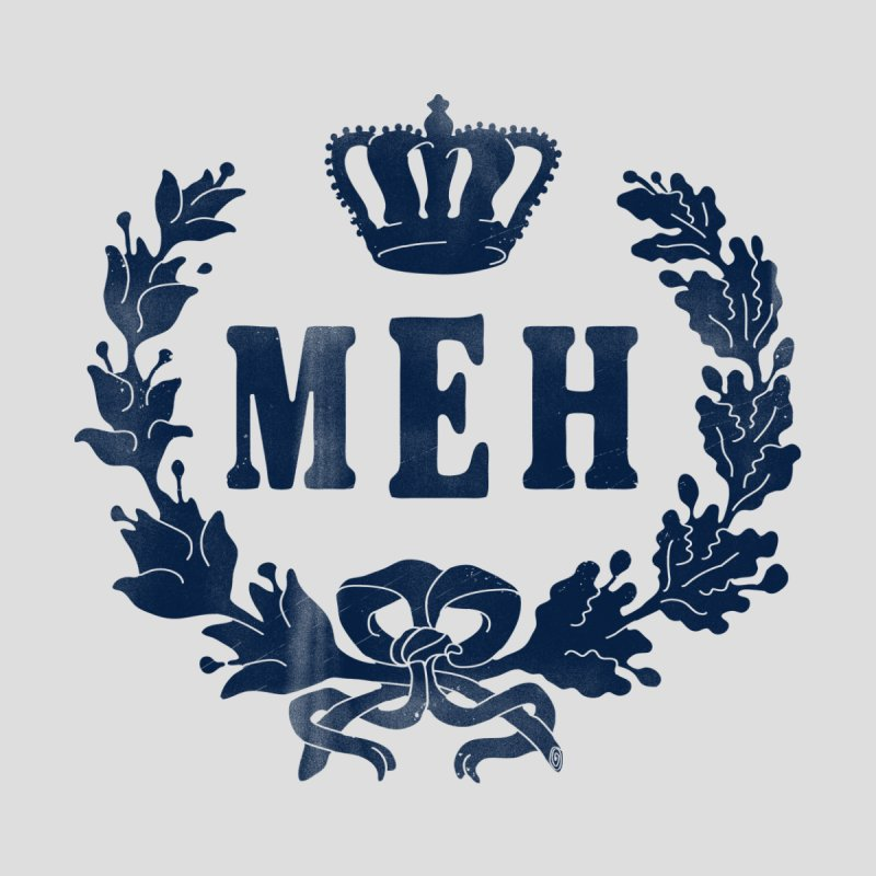 Le Royal Meh Women's T-Shirt by Threadless Artist Shop