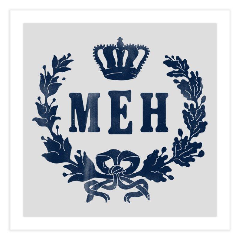 Le Royal Meh Home Fine Art Print by Threadless Artist Shop
