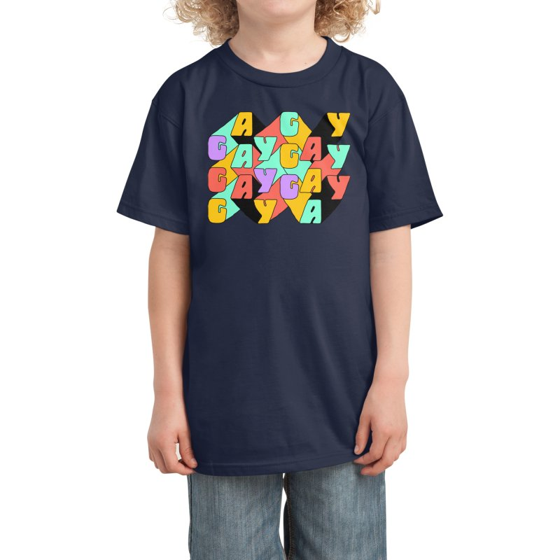 GAY GAY GAY Kids T-Shirt by Threadless Artist Shop