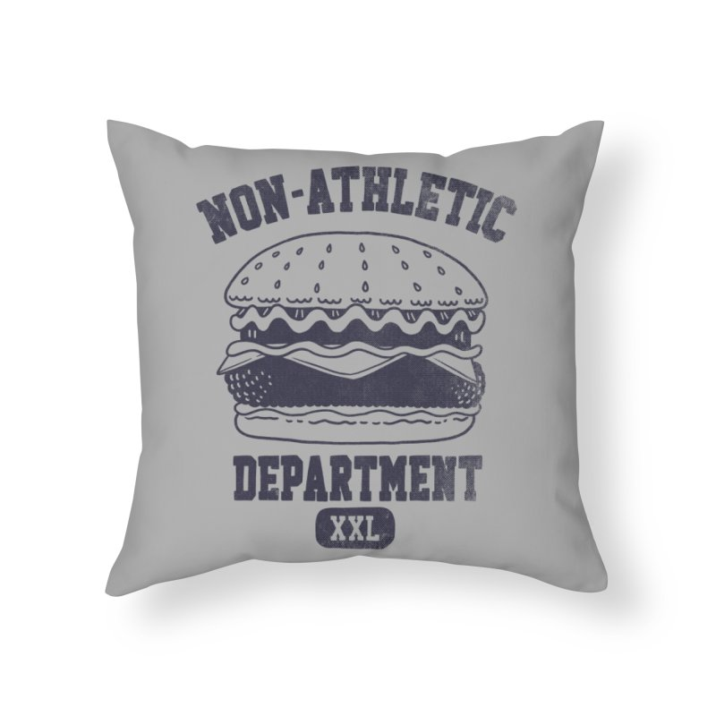 Non-Athletic Department Home Throw Pillow by Threadless Artist Shop