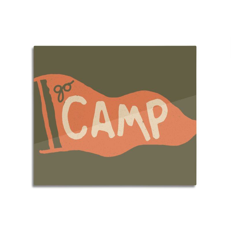 Go Camp! Home Mounted Acrylic Print by Threadless Artist Shop