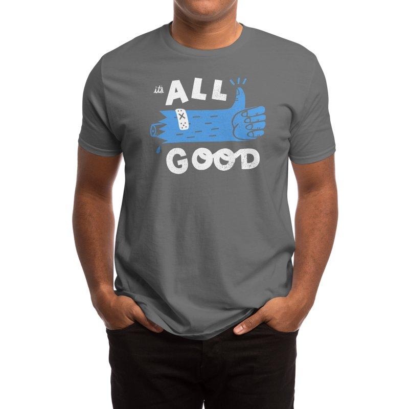 It's All Good Men's T-Shirt by Threadless Artist Shop