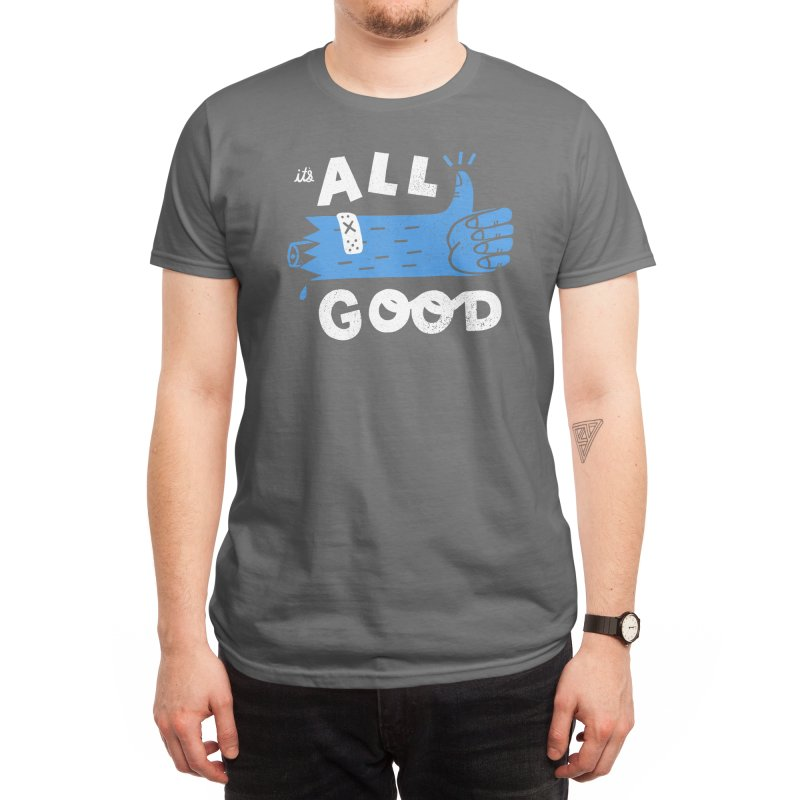 It's All Good Men's T-Shirt by Threadless Artist Shop