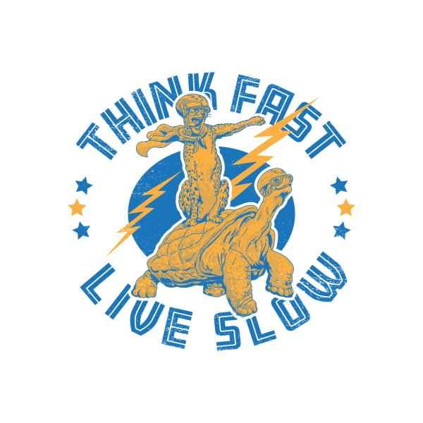 image for Think Fast, Live Slow