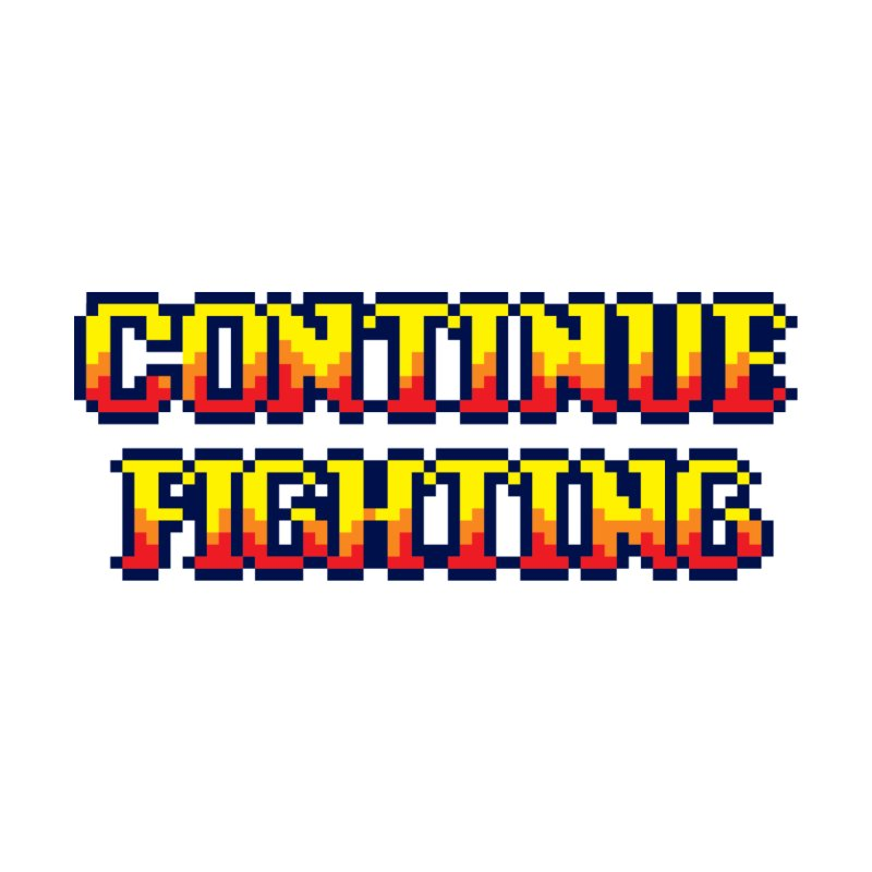 Continue Fighting Men's T-Shirt by Threadless Artist Shop