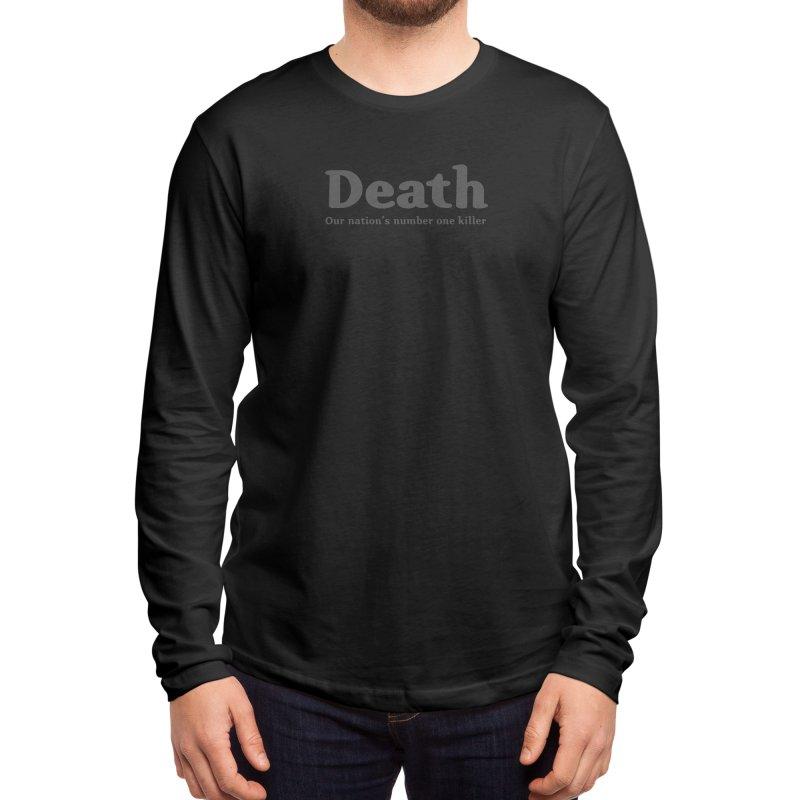 Death, our nation's number one killer Men's Longsleeve T-Shirt by Threadless Artist Shop