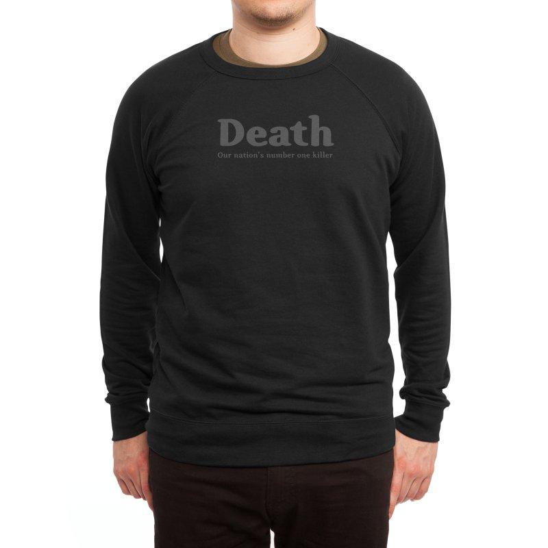Death, our nation's number one killer Men's Sweatshirt by Threadless Artist Shop