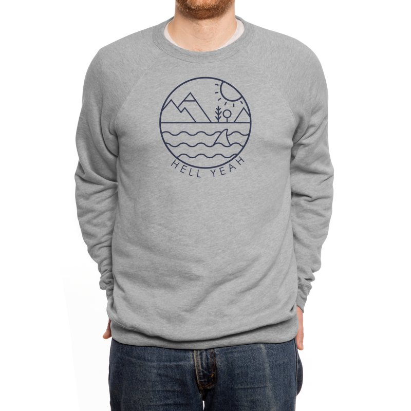 Hell Yeah Men's Sweatshirt by Threadless Artist Shop