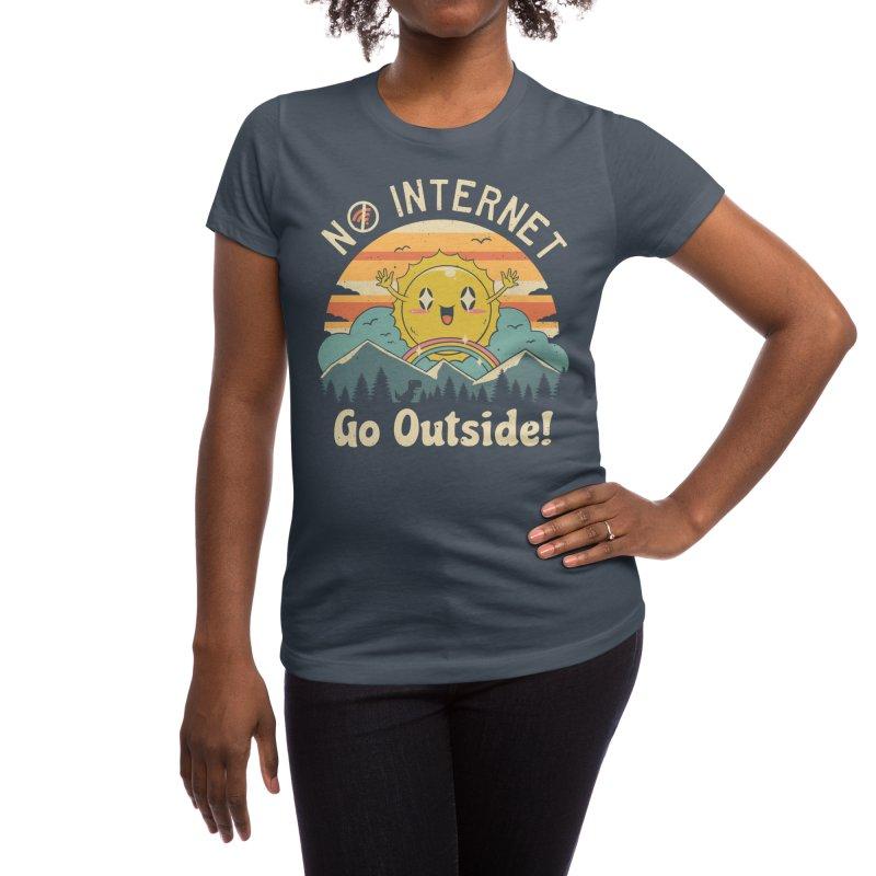 No Internet Vibes! Women's T-Shirt by Threadless Artist Shop