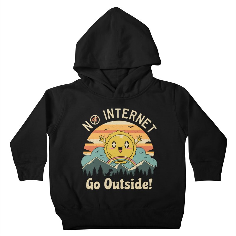 No Internet Vibes! Kids Toddler Pullover Hoody by Threadless Artist Shop