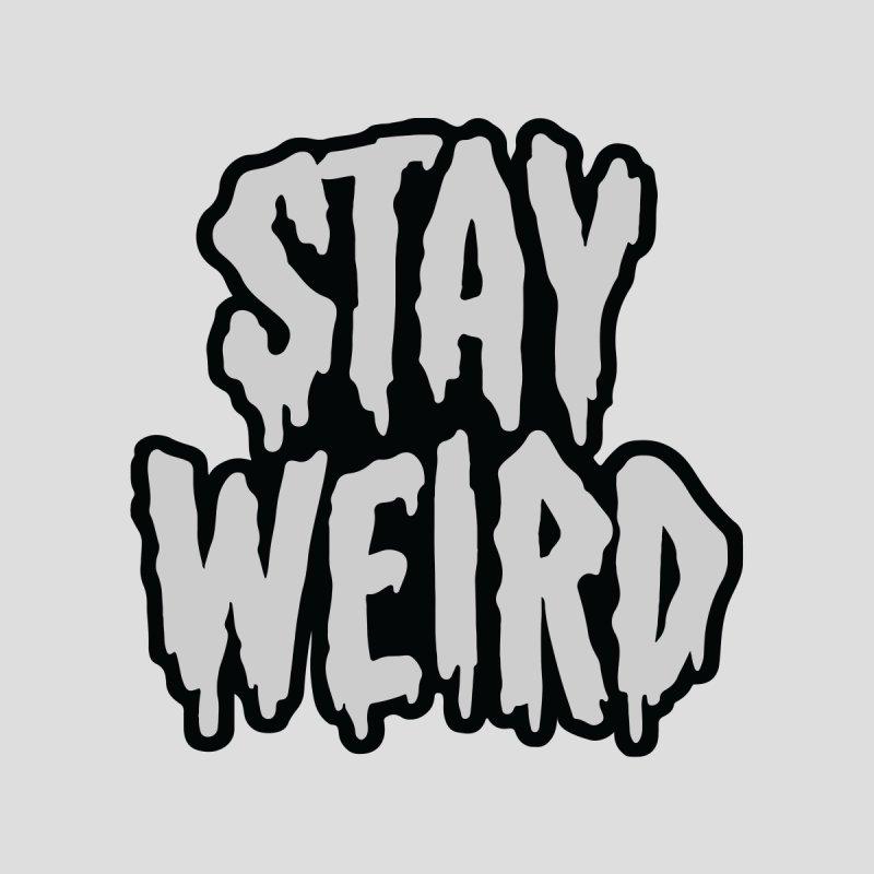 Stay Weird Men's T-Shirt by Threadless Artist Shop