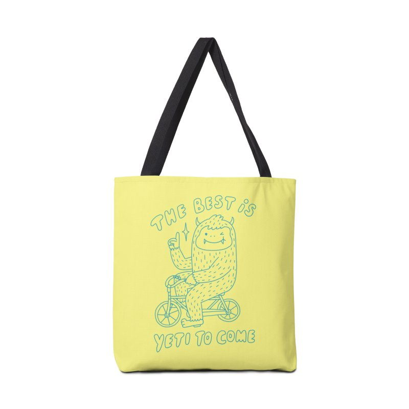 The best is Yeti to come Accessories Bag by Threadless Artist Shop