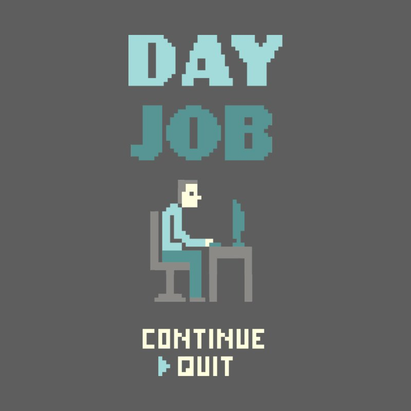Day Job Men's T-Shirt by Threadless Artist Shop