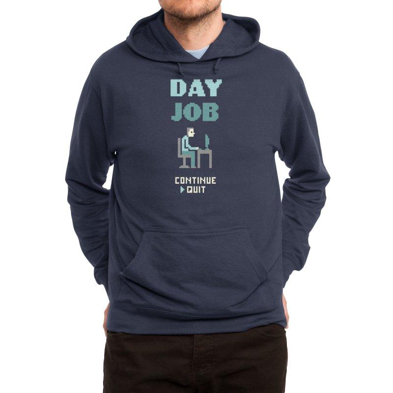 Day Job Men's Pullover Hoody by Threadless Artist Shop