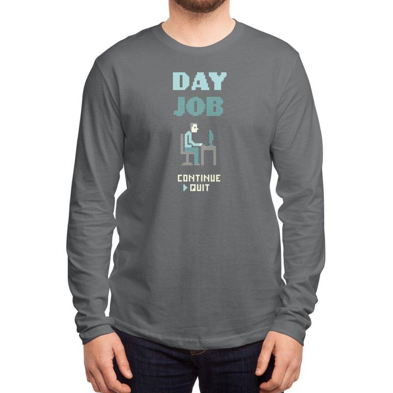 Day Job Men's Longsleeve T-Shirt by Threadless Artist Shop