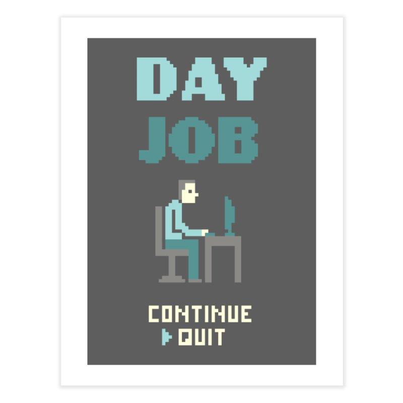 Day Job Home Fine Art Print by Threadless Artist Shop