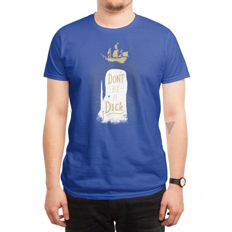 Don't Be A Dick - Michael Buxton Men's T-Shirt by Threadless Artist Shop