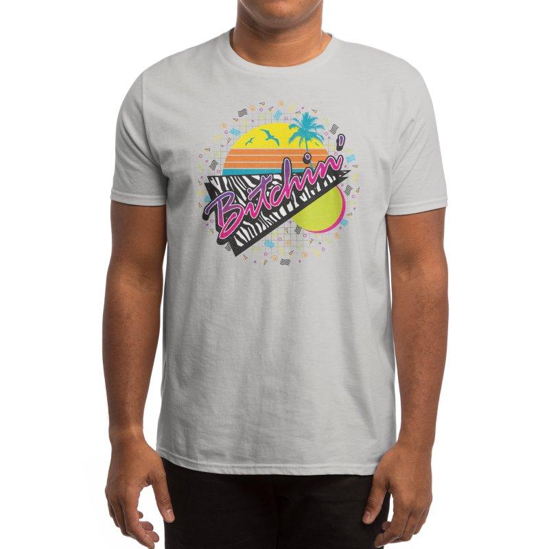 BITCHIN' Men's T-Shirt by Threadless Artist Shop