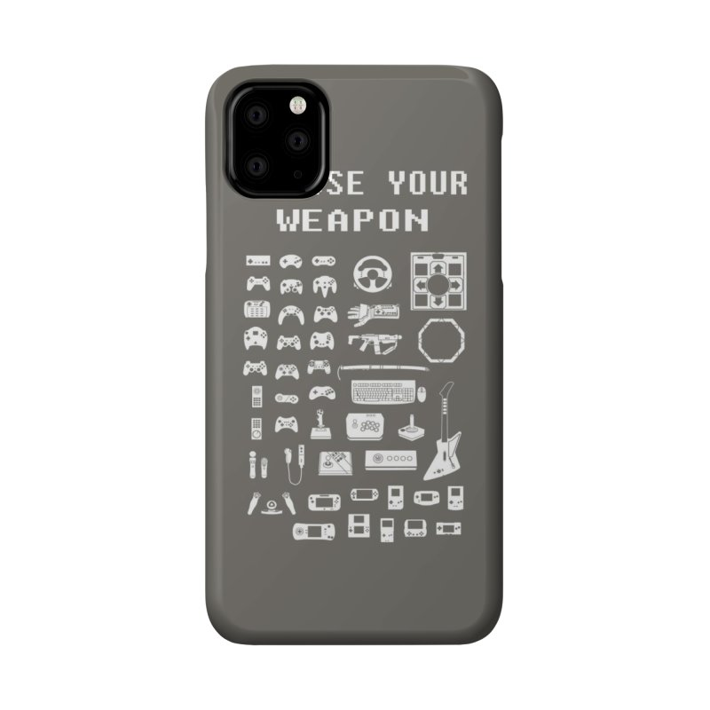 Choose Your Weapon: Gamers Accessories Phone Case by Threadless Artist Shop