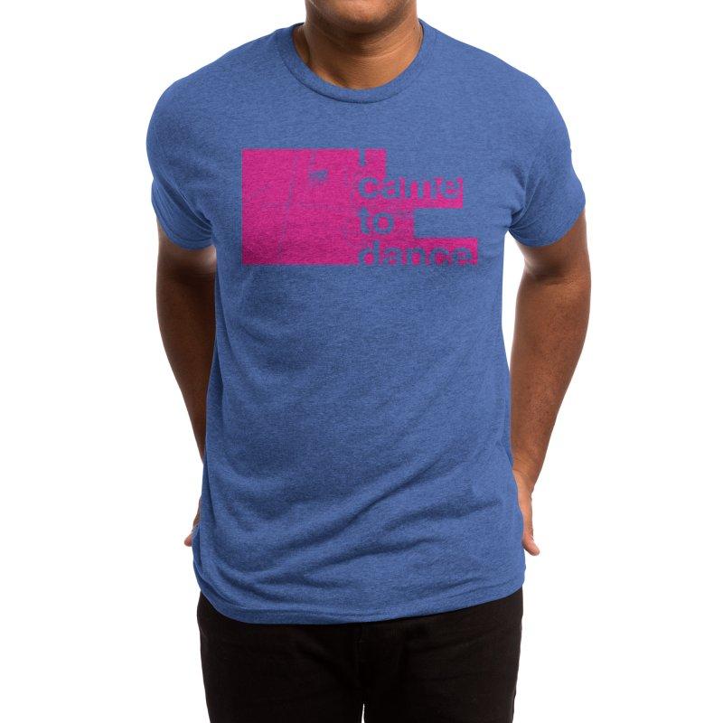 I Wanna Dance Men's T-Shirt by Threadless Artist Shop