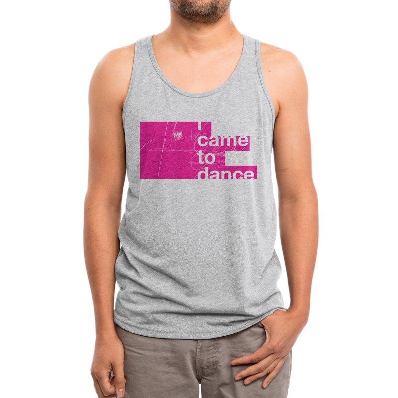 I Wanna Dance Men's Tank by Threadless Artist Shop