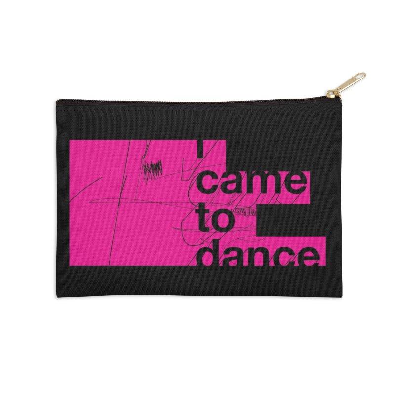 I Wanna Dance Accessories Zip Pouch by Threadless Artist Shop