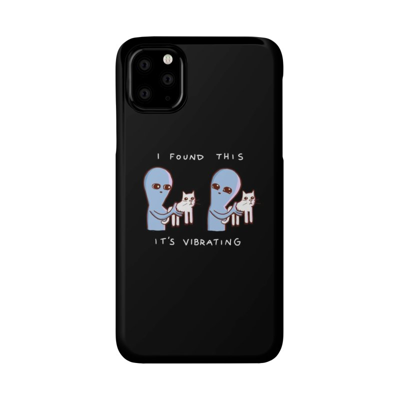 Strange Planet: I Found This It's Vibrating Accessories Phone Case by Threadless Artist Shop