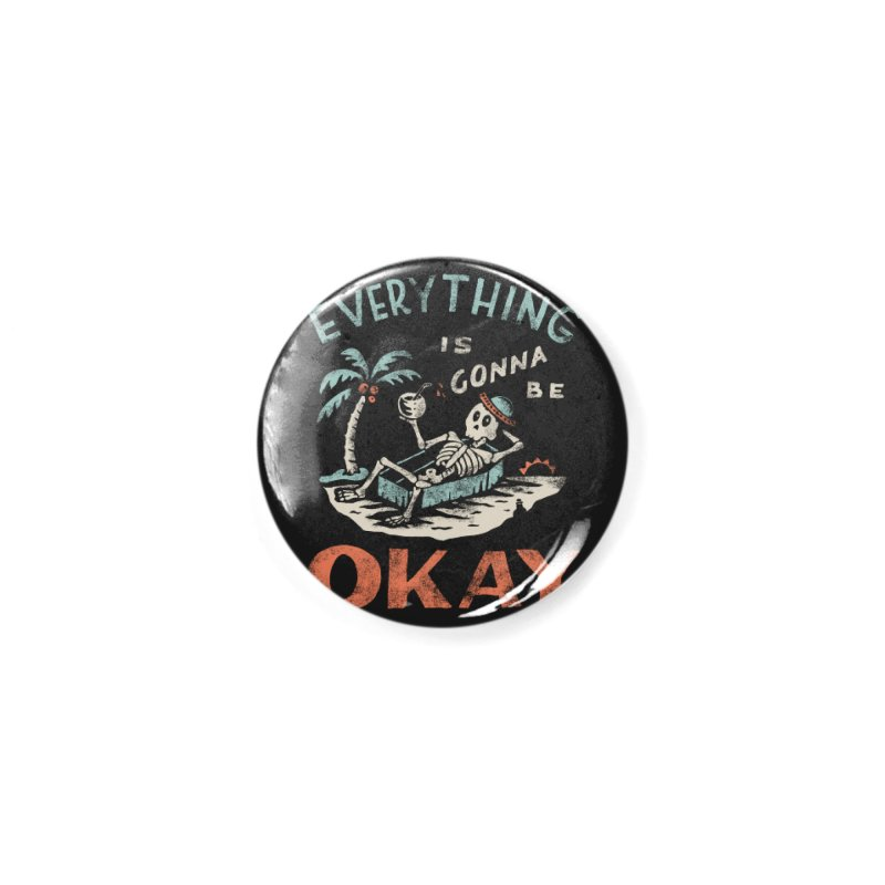 Okay Accessories Button by Threadless Artist Shop