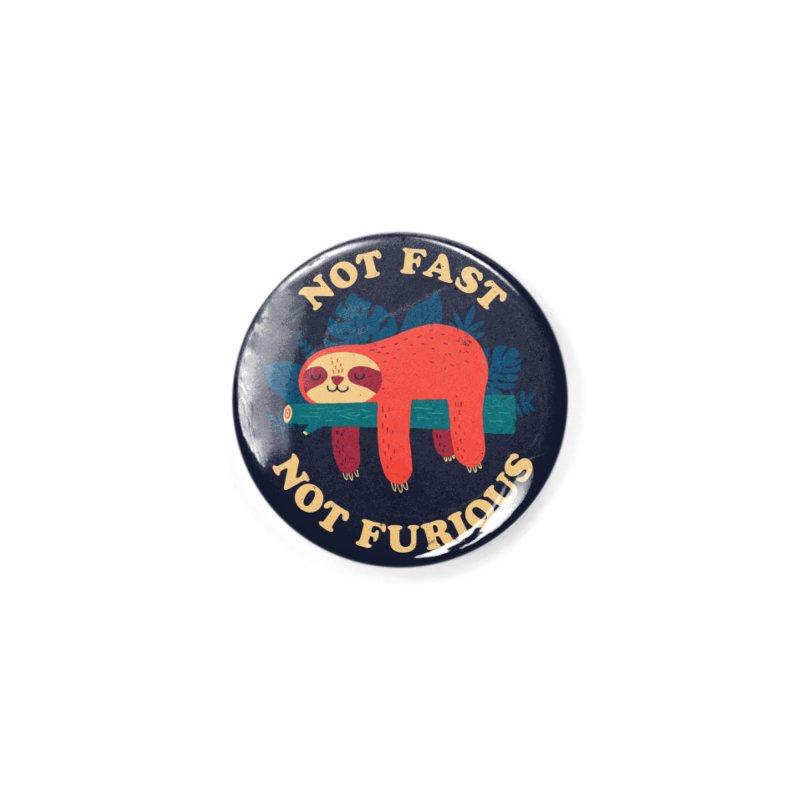 Not Fast, Not Furious Accessories Button by Threadless Artist Shop