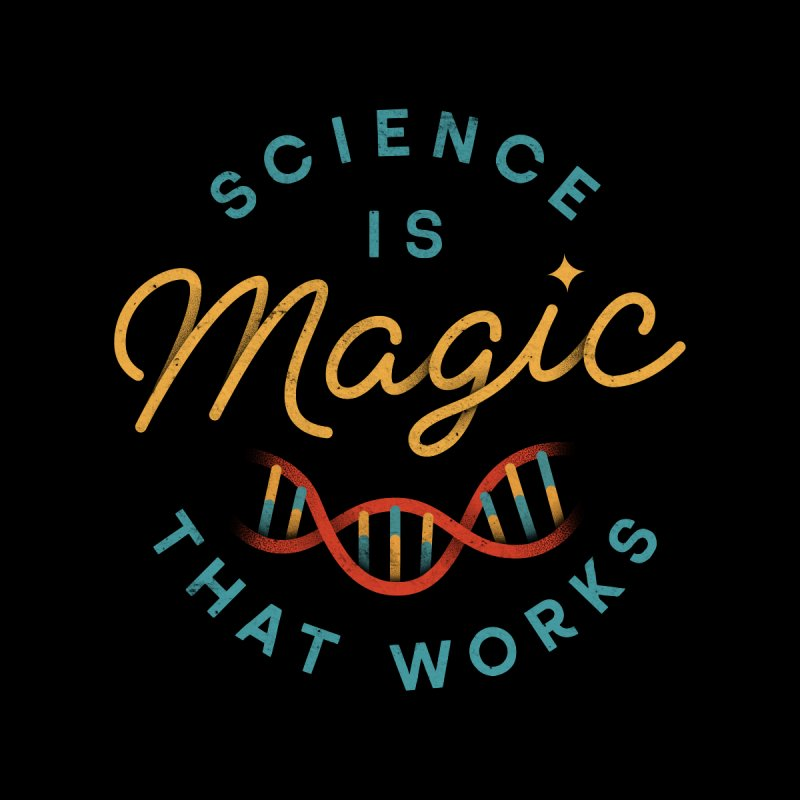 Science is Magic Accessories Greeting Card by Threadless Artist Shop