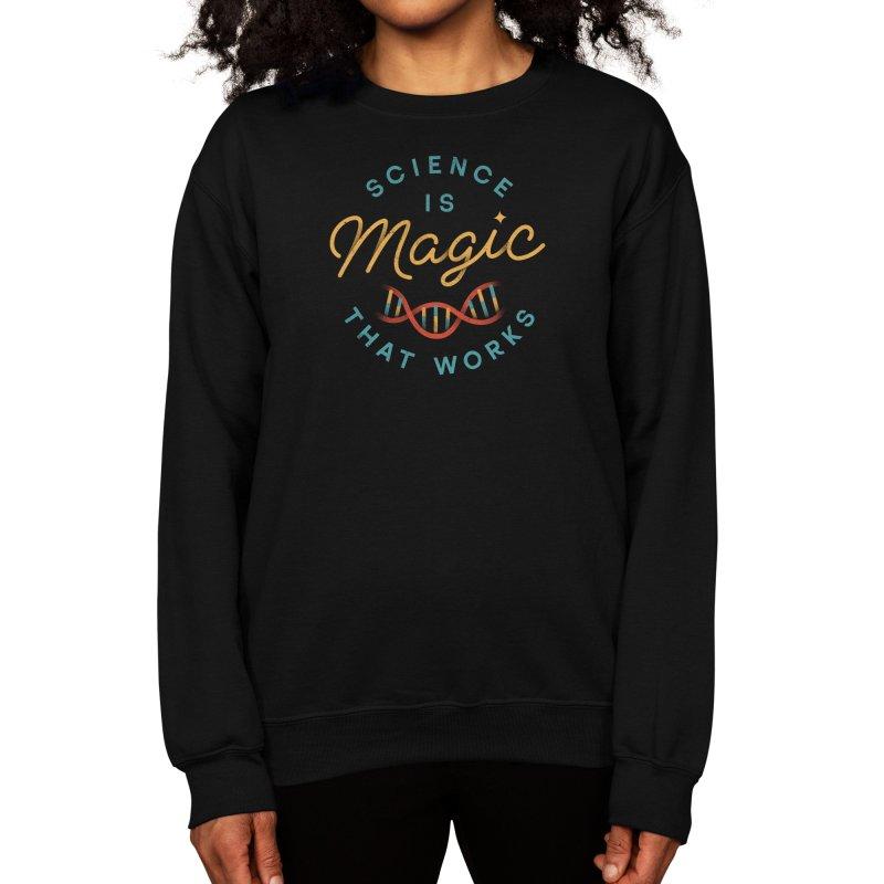 Science is Magic Women's Sweatshirt by Threadless Artist Shop
