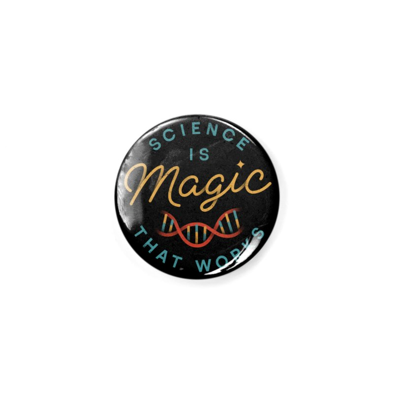 Science is Magic Accessories Button by Threadless Artist Shop
