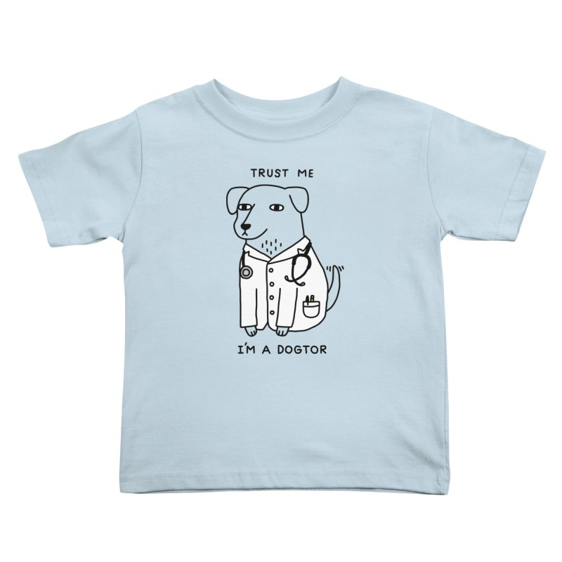 Dogtor Kids Toddler T-Shirt by Threadless Artist Shop