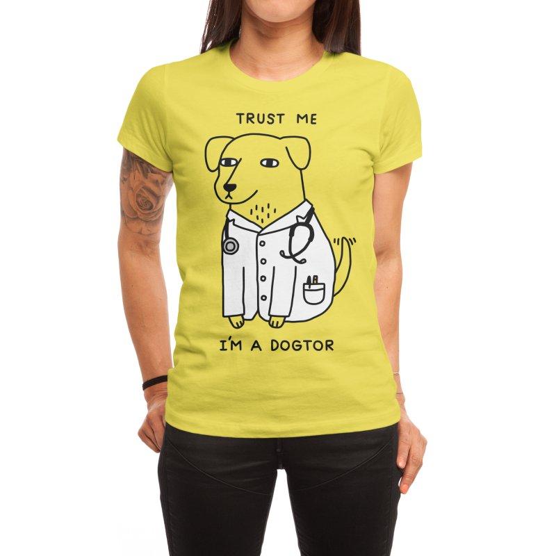 Dogtor Women's T-Shirt by Threadless Artist Shop