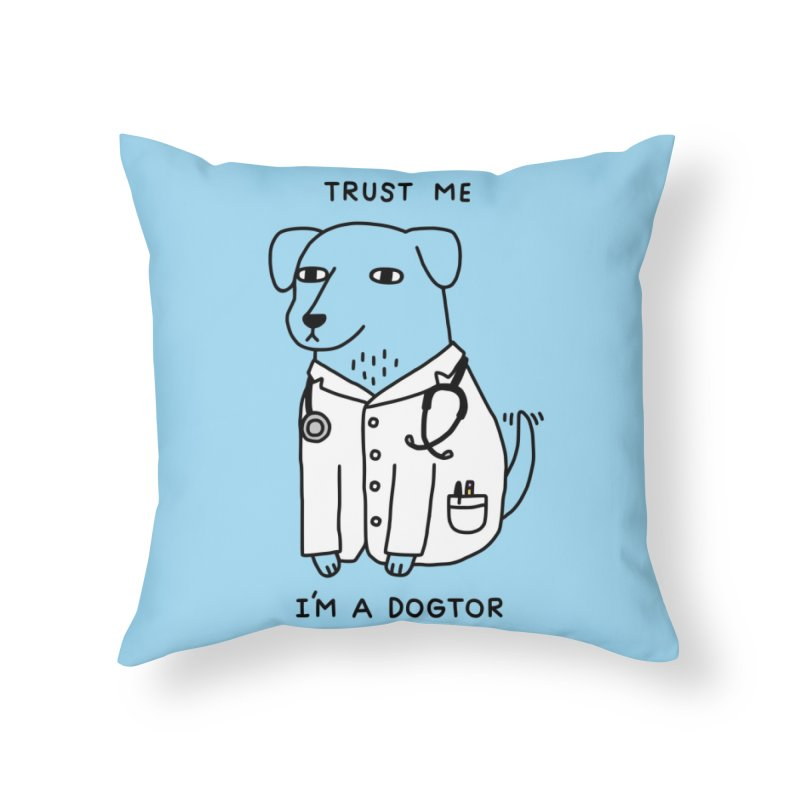 Dogtor Home Throw Pillow by Threadless Artist Shop