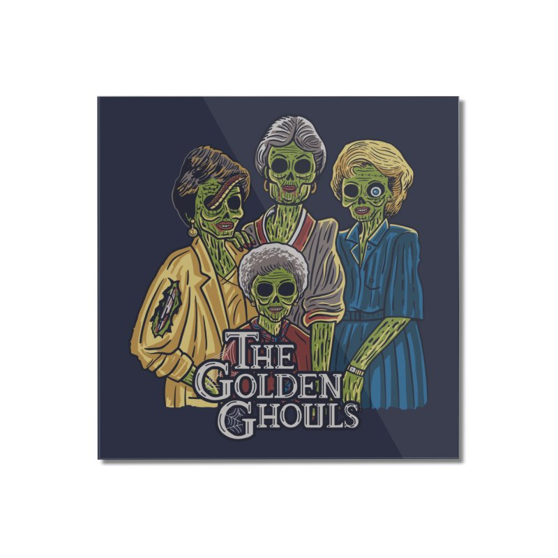 The Golden Ghouls Home Mounted Acrylic Print by Threadless Artist Shop