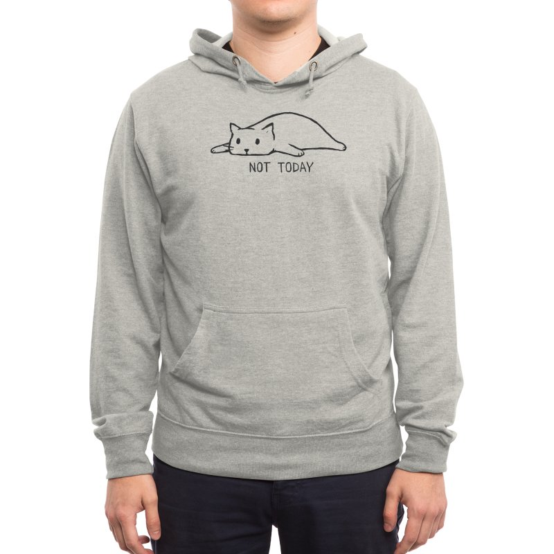 Not Today Men's Pullover Hoody by Threadless Artist Shop
